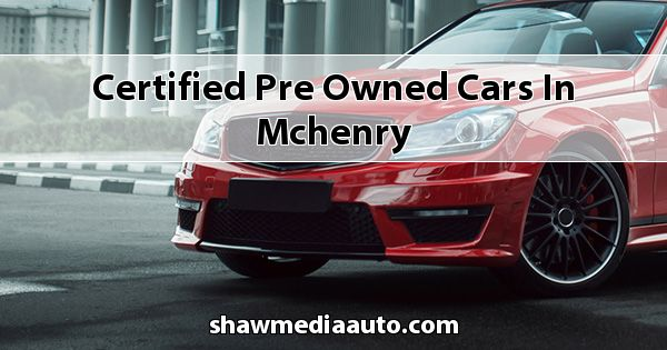 Certified Pre-Owned Cars in Mchenry