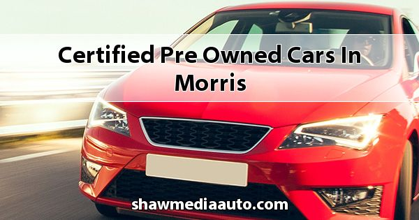 Certified Pre-Owned Cars in Morris
