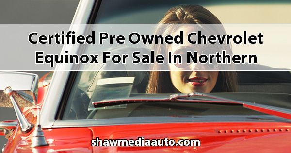 Certified Pre-Owned Chevrolet Equinox for sale in Northern Illinois