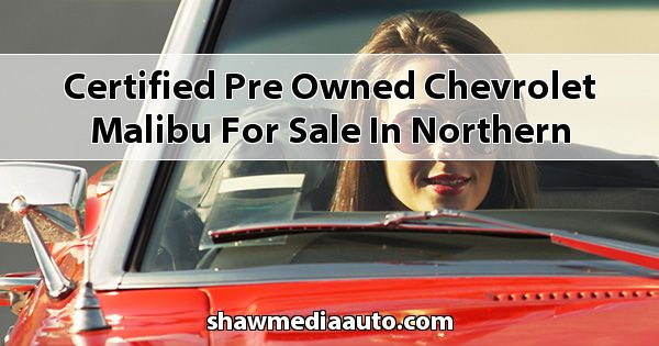 Certified Pre-Owned Chevrolet Malibu for sale in Northern Illinois