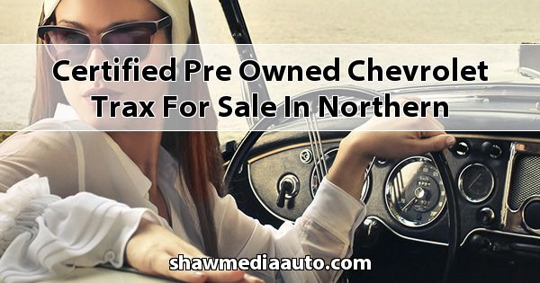 Certified Pre-Owned Chevrolet Trax for sale in Northern Illinois