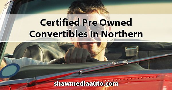 Certified Pre-Owned Convertibles in Northern Illinois