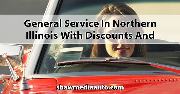 General Service in Northern Illinois with Discounts and Coupons