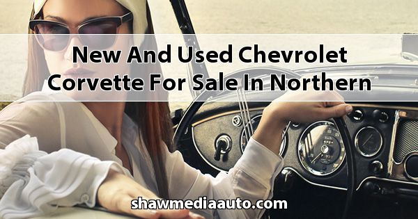 New and Used Chevrolet Corvette for sale in Northern Illinois