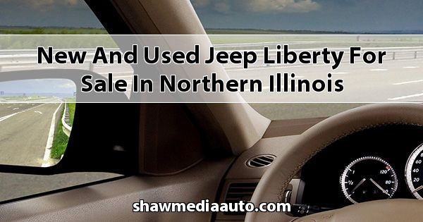 New and Used Jeep Liberty for sale in Northern Illinois