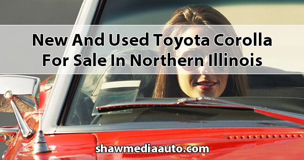 New and Used Toyota Corolla for sale in Northern Illinois