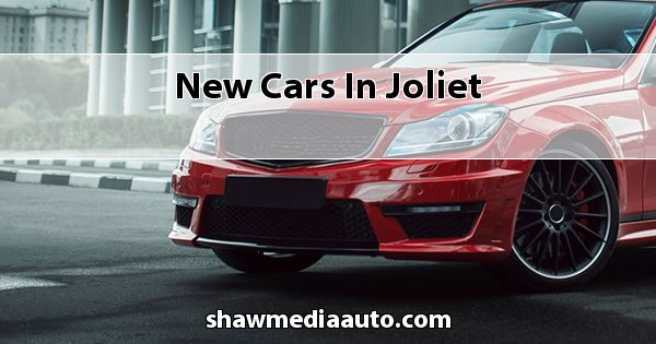 New Cars in Joliet