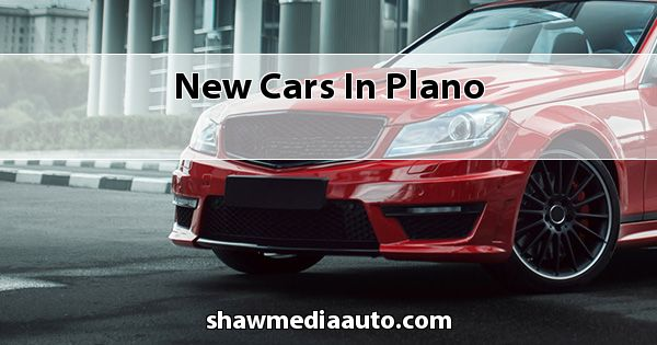 New Cars in Plano