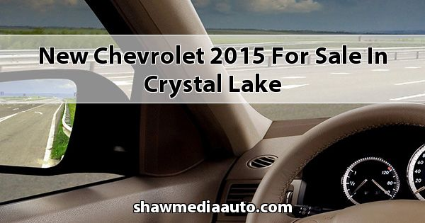 New Chevrolet 2015 for sale in Crystal Lake