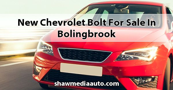 New Chevrolet Bolt for sale in Bolingbrook