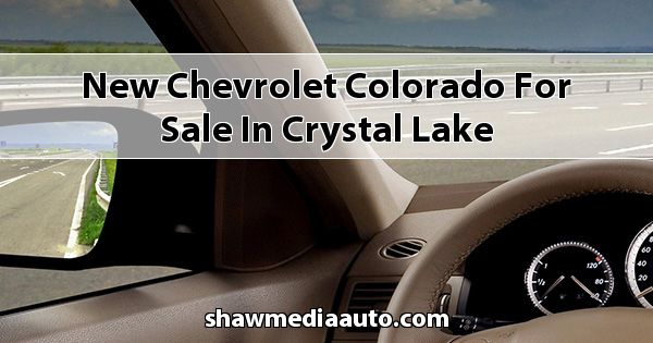 New Chevrolet Colorado for sale in Crystal Lake