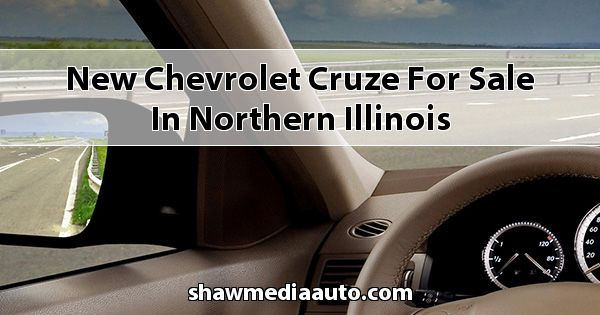 New Chevrolet Cruze for sale in Northern Illinois