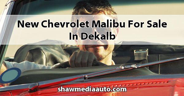 New Chevrolet Malibu for sale in Dekalb