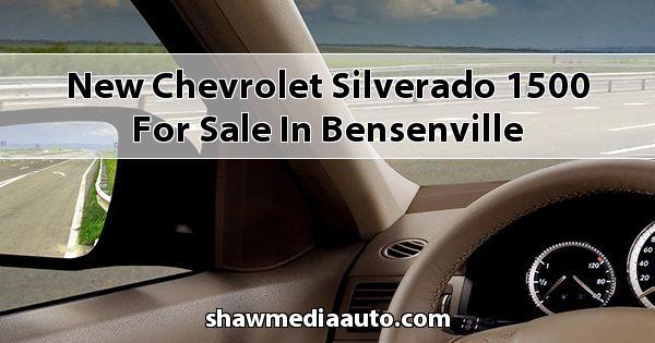 New Chevrolet Silverado 1500 for sale in Bensenville