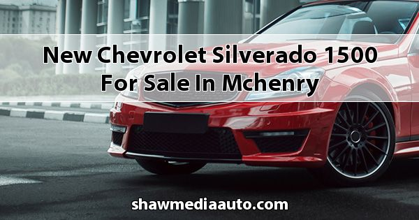 New Chevrolet Silverado 1500 for sale in Mchenry