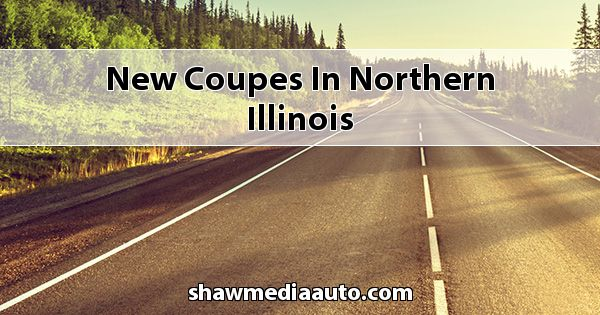 New Coupes in Northern Illinois
