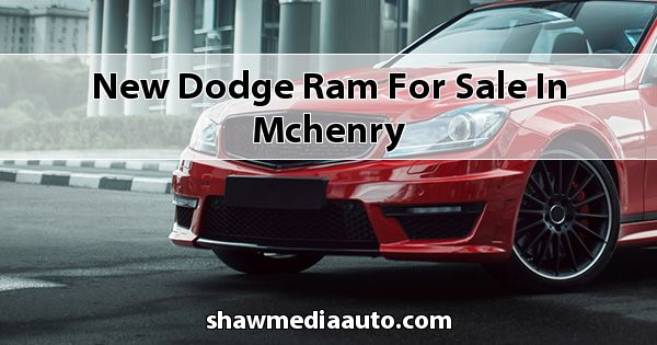 New Dodge RAM for sale in Mchenry