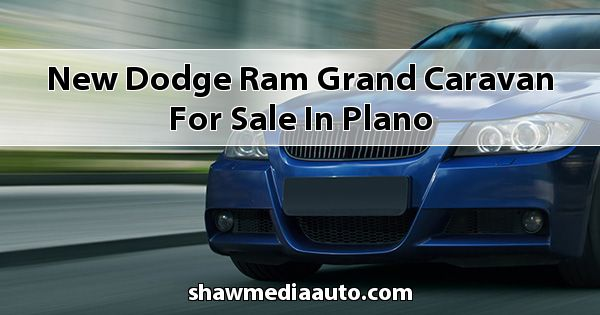 New Dodge RAM Grand Caravan for sale in Plano