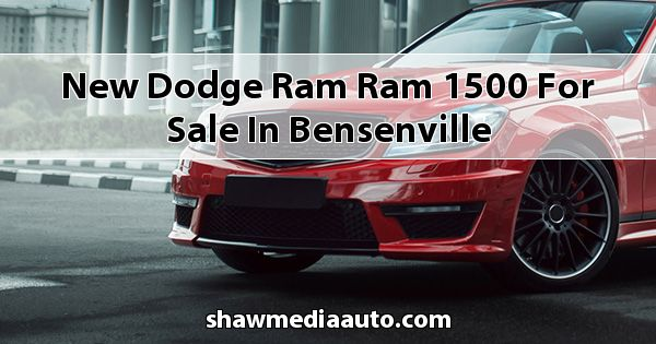New Dodge RAM Ram 1500 for sale in Bensenville