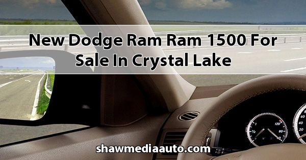 New Dodge RAM Ram 1500 for sale in Crystal Lake