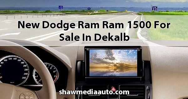 New Dodge RAM Ram 1500 for sale in Dekalb