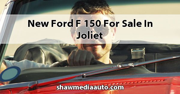 New Ford F-150 for sale in Joliet