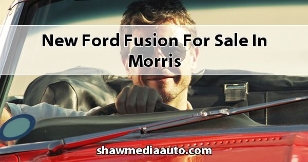 New Ford Fusion for sale in Morris
