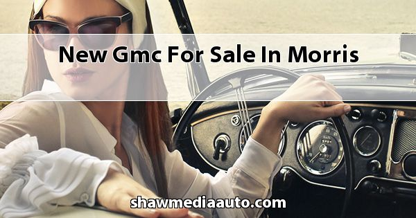 New GMC for sale in Morris