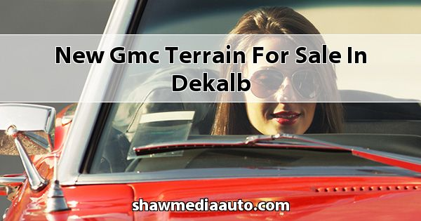 New GMC Terrain for sale in Dekalb