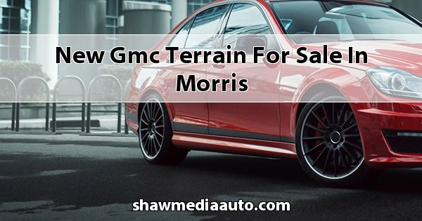 New GMC Terrain for sale in Morris