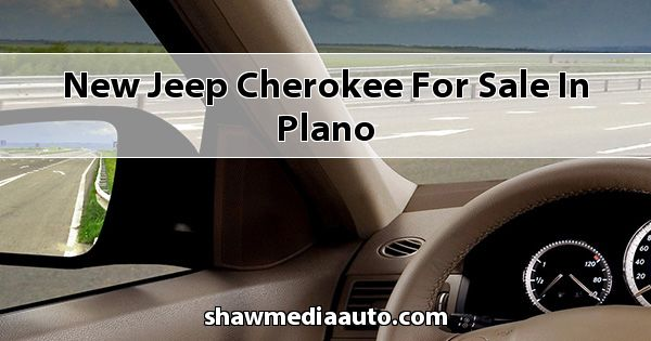 New Jeep Cherokee for sale in Plano
