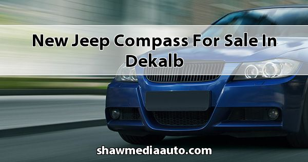 New Jeep Compass for sale in Dekalb