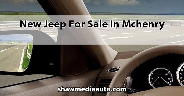 New Jeep for sale in Mchenry