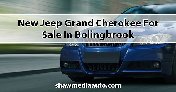 New Jeep Grand Cherokee for sale in Bolingbrook