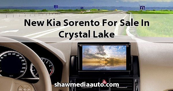 New Kia Sorento for sale in Crystal Lake