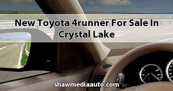 New Toyota 4Runner for sale in Crystal Lake