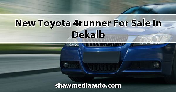 New Toyota 4Runner for sale in Dekalb