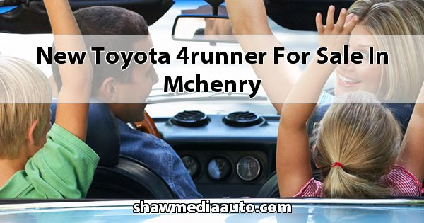 New Toyota 4Runner for sale in Mchenry