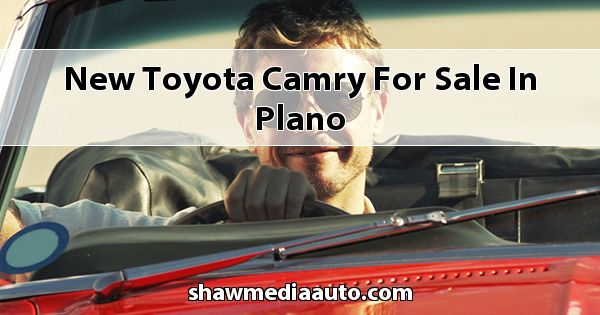New Toyota Camry for sale in Plano