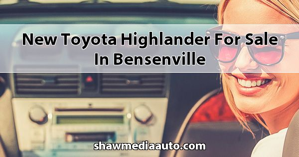 New Toyota Highlander for sale in Bensenville