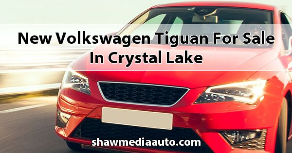 New Volkswagen Tiguan for sale in Crystal Lake