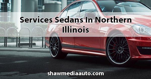 Services Sedans in Northern Illinois