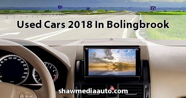 Used Cars 2018 in Bolingbrook