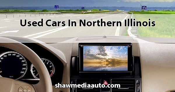 Used Cars in Northern Illinois