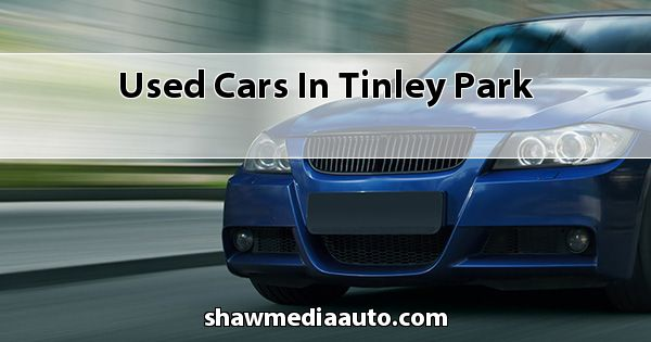 Used Cars in Tinley Park