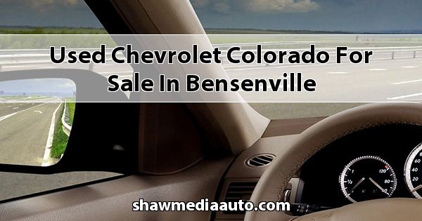 Used Chevrolet Colorado for sale in Bensenville