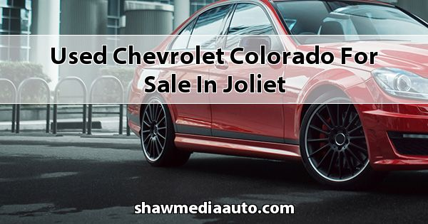 Used Chevrolet Colorado for sale in Joliet