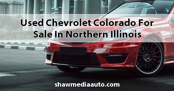 Used Chevrolet Colorado for sale in Northern Illinois