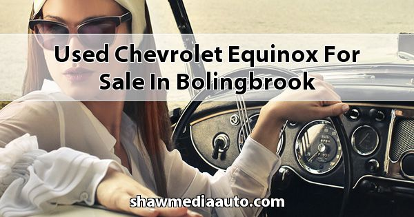 Used Chevrolet Equinox for sale in Bolingbrook