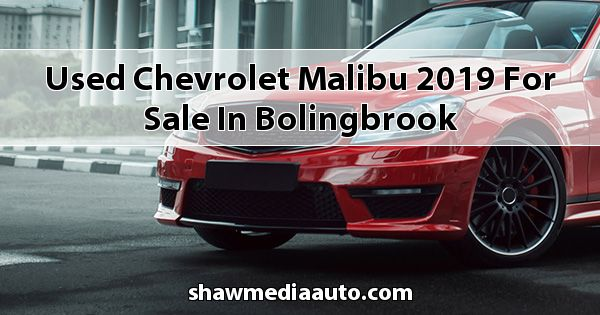 Used Chevrolet Malibu 2019 for sale in Bolingbrook